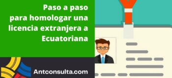 Homologación de licencia extranjera a Ecuatoriana en línea