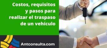 Costos y requisitos para hacer el traspaso de un vehículo